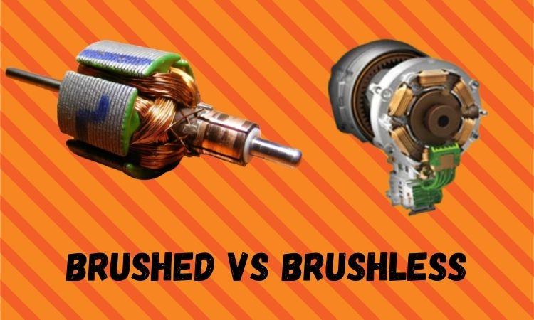 Brushless O Brushed