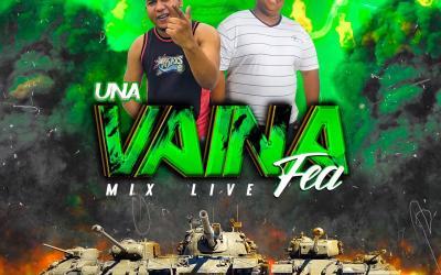 UNA VAINA FEA MIX LIVE  DJ BOCHON X DJ MAKELO