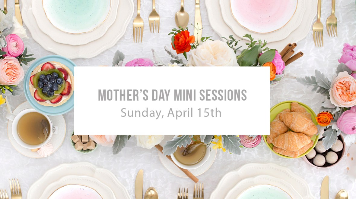 Mothersdayminisession