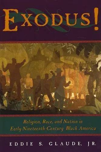best books on african american history- Exodus by eddie s glaude jr