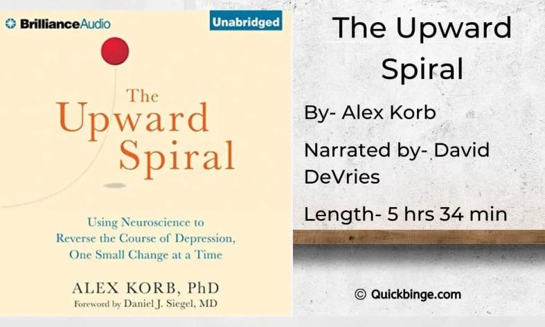 The Upward Spiral by Alex Korb