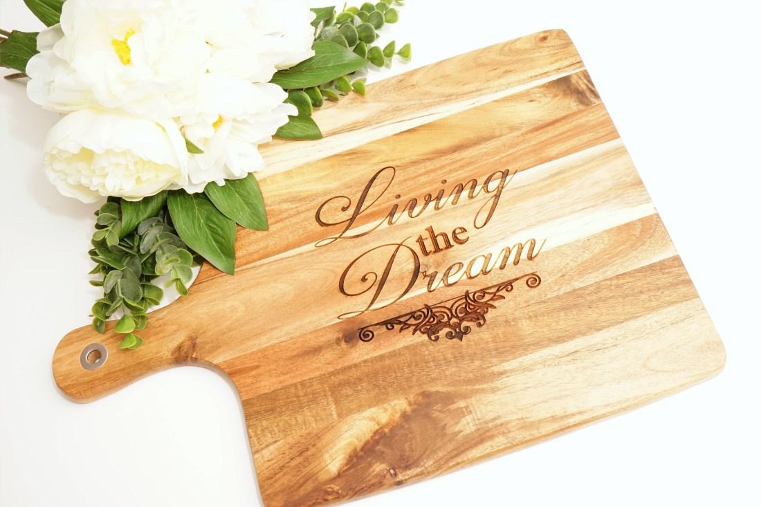 Living the Dream Chopping Board