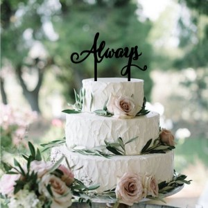 Quick Creations Cake Topper - Always