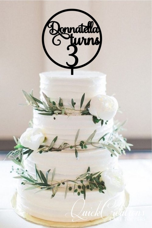 Quick Creations Cake Topper - Donnatella Turns 3 Circle