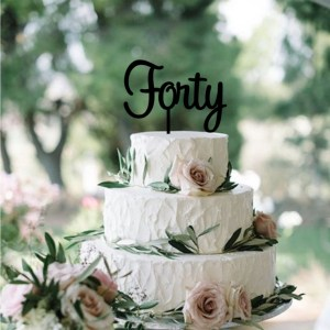 Quick Creations Cake Topper - Forty
