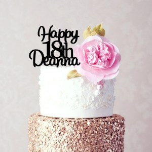 Quick Creations Cake Topper - Happy 18th Deanna