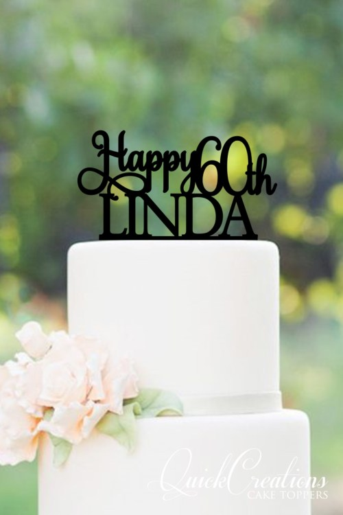 Quick Creations Cake Topper - Happy 60th Linda