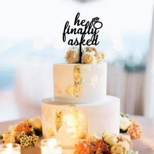 Quick Creations Cake Topper - He Finally Asked