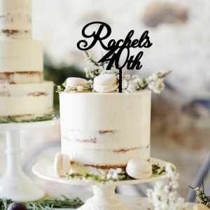 Quick Creations Cake Topper - Rachael's 40th