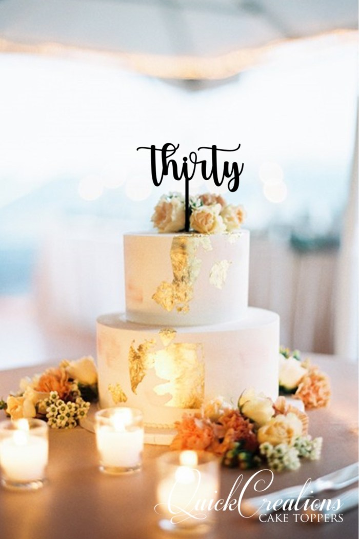 Quick Creations Cake Topper - Thirty v3