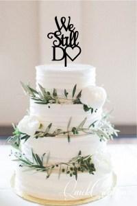 Quick Creations Cake Topper - We Still Do v2