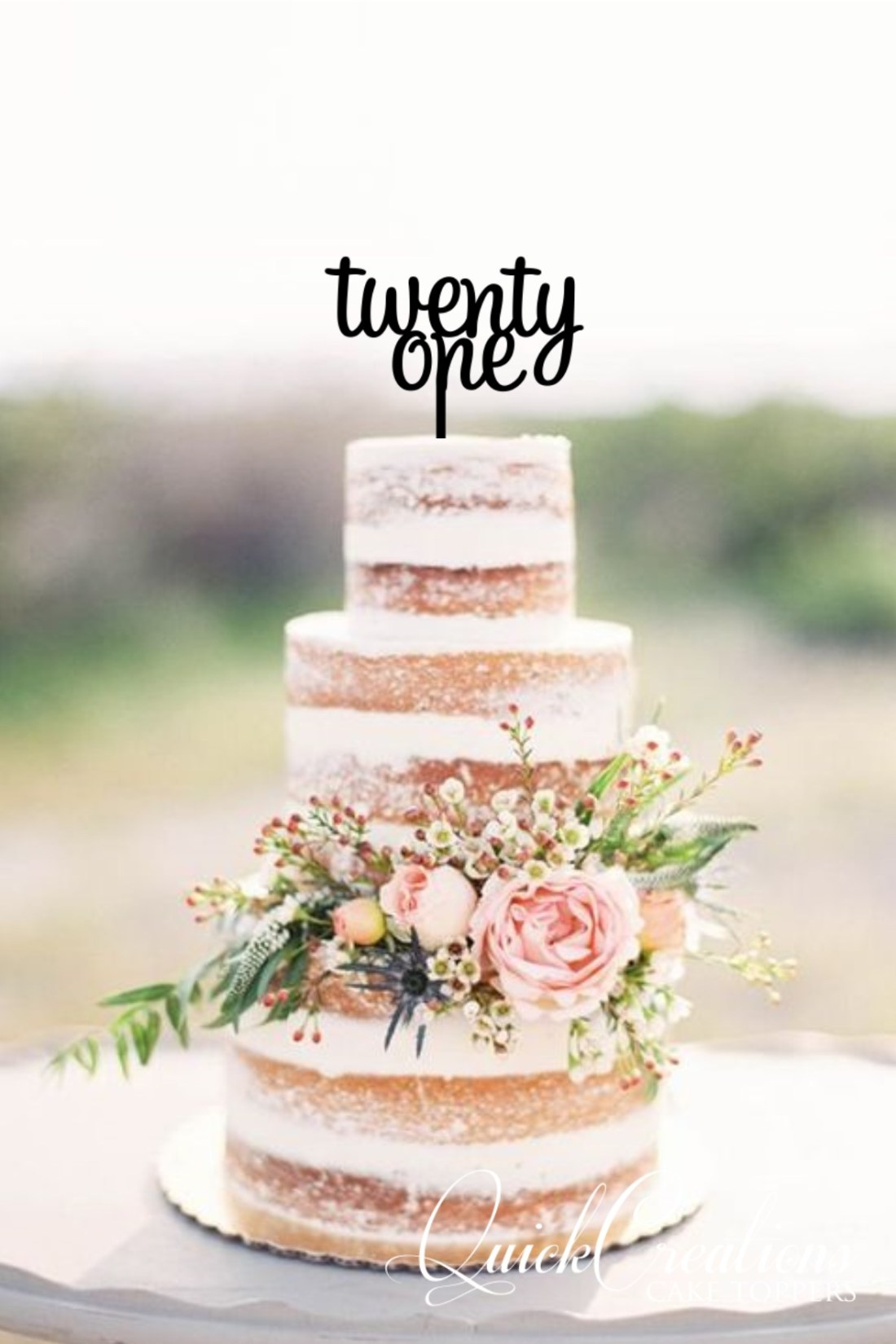 Quick Creations Cake Topper - twenty one v3