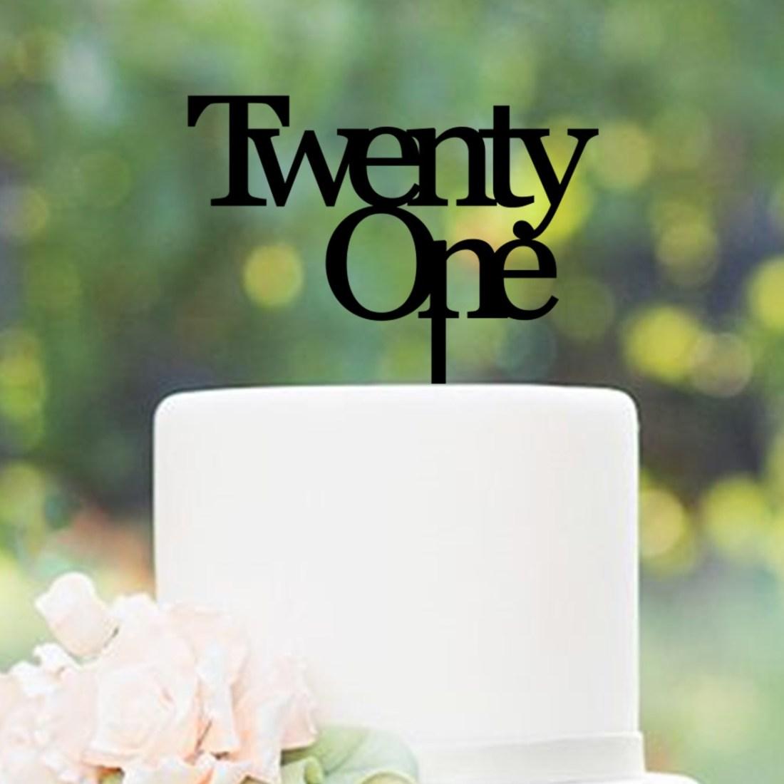 Twenty One Cake Topper