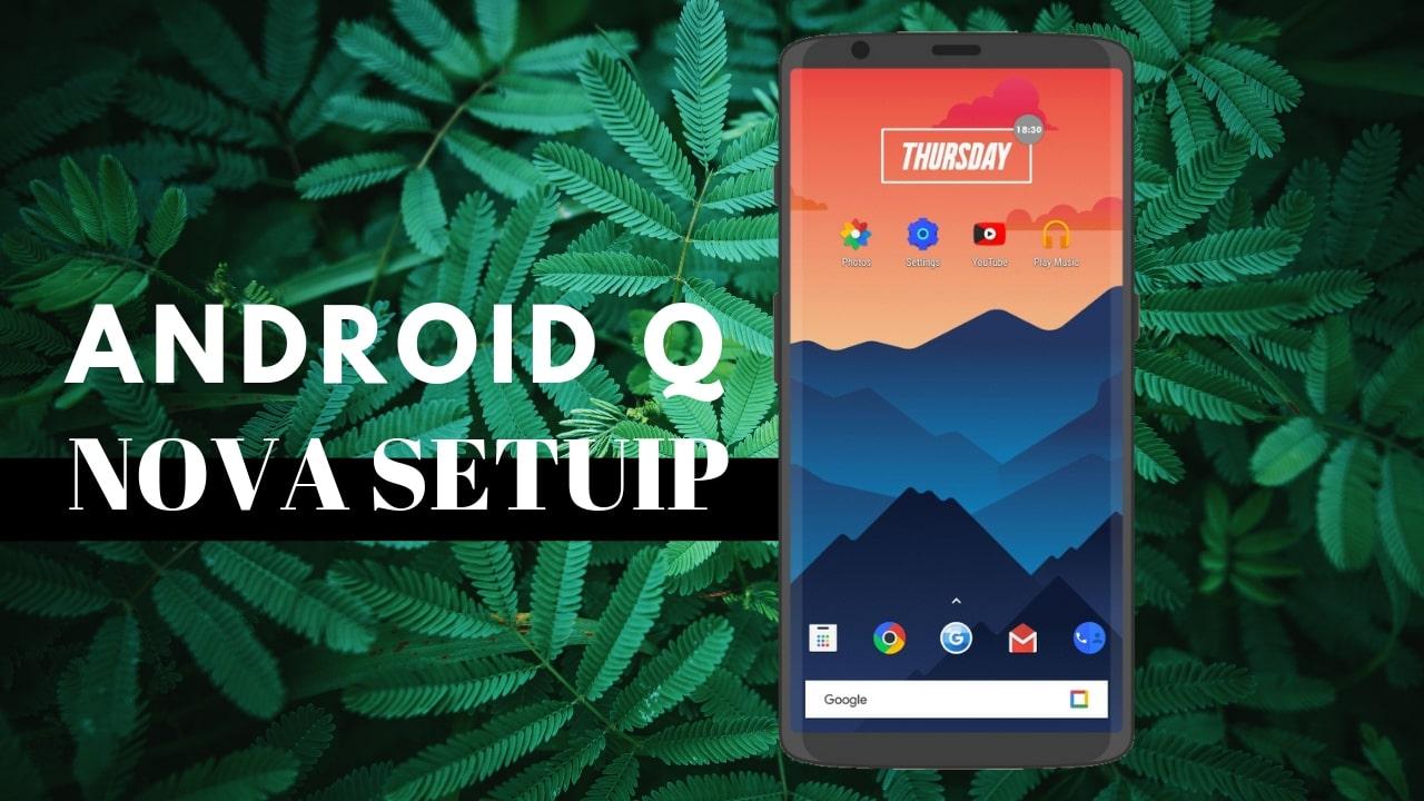 android q nova setup