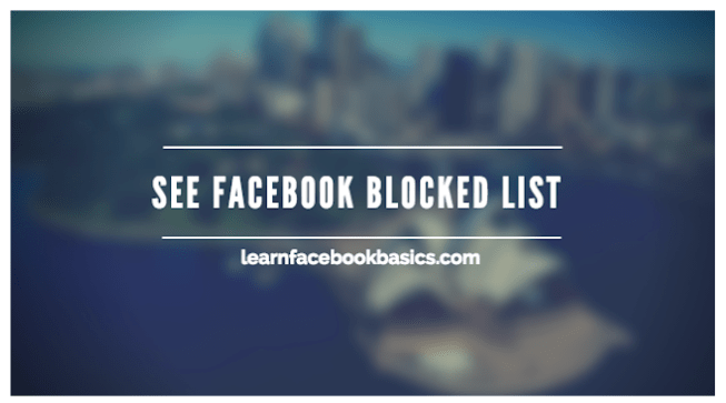 How To View Blocked List On Facebook