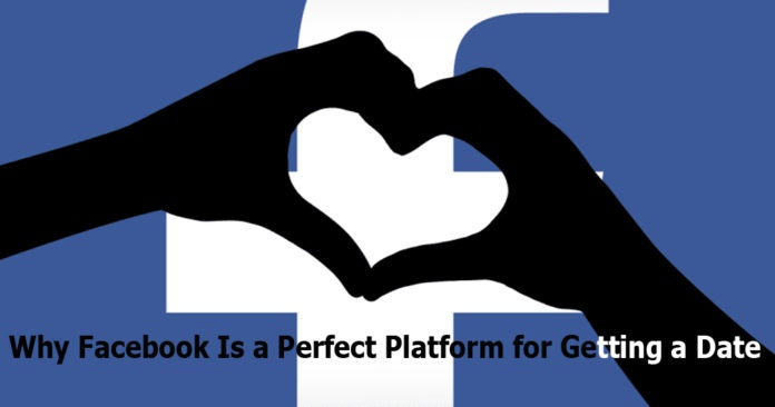 Why-Facebook-Is-a-Perfect-Platform-for-Getting-a-Date-–-Facebook-Dating-3