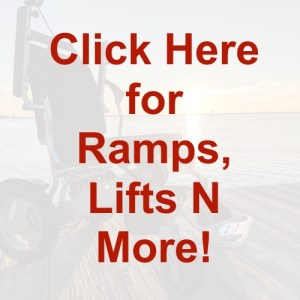 Lifts, Ramps and More