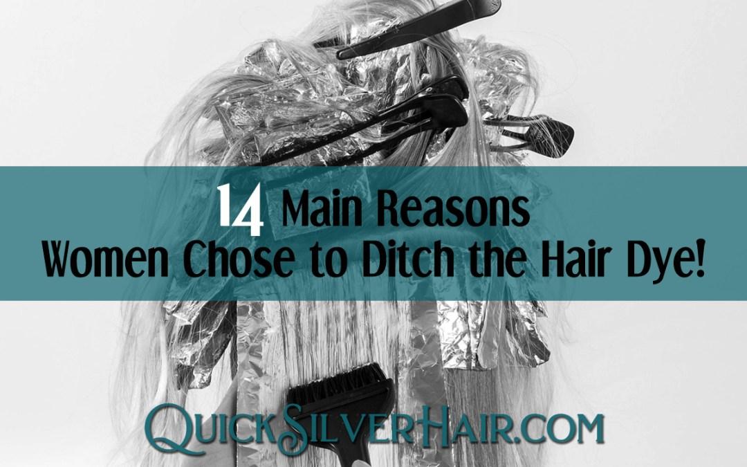 14 Main Reasons Women Chose to Ditch the Hair Dye