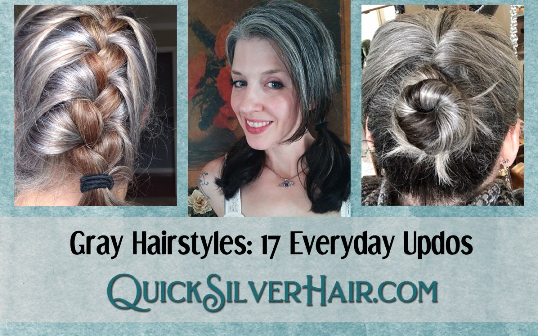 Gray Hairstyles: Everyday Updos