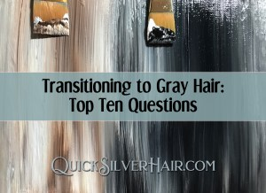 Transitioning to Gray Hair: Top Ten Questions feature image