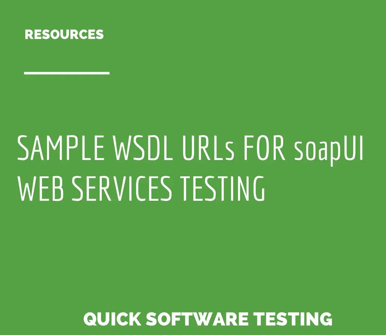 Sample wsdl urls for soapui web services testing sample wsdl urls for soapui web services testing quicksoftwaretesting baditri Images