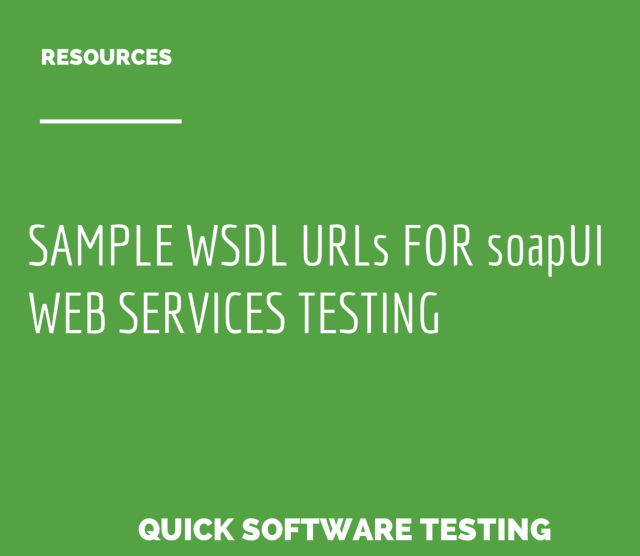Sample WSDL URLs for Testing with soapUI