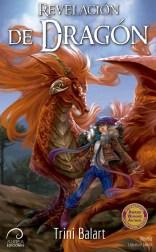 Revelación de Dragón - Trini Balart