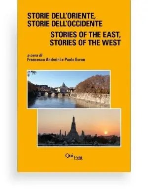 Storie dell'Oriente, Storie dell'Occidente. Stories of the East, Stories of the West