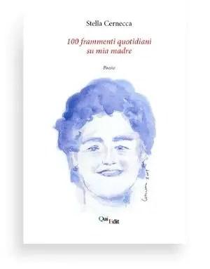100 frammenti quotidiani su mia Madre