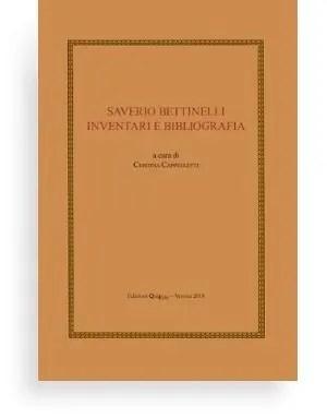 Saverio Bettinelli – Inventari e bibliografia