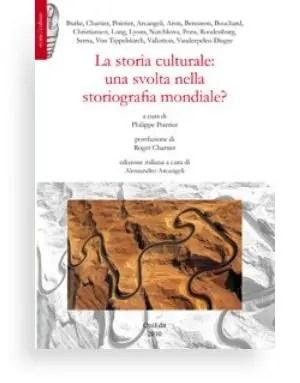 La storia culturale: una svolta nella storiografia mondiale?