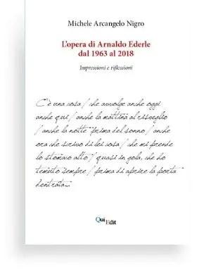 L'opera di Arnaldo Ederle  dal 1963 al 2018
