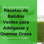 5 Batidos y Licuados Verdes para Adelgazar y Quemar Grasa