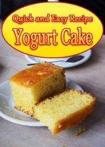 Yogurt Cake - Quick and Easy Recipe