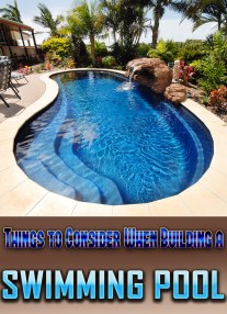 Things to Consider When Building a Swimming Pool