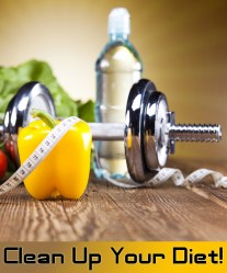 How to Clean Up Your Diet
