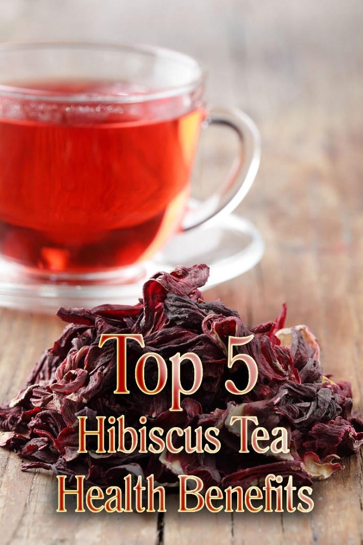 Top 5 Hibiscus Tea Health Benefits