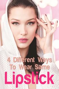 4 Different Ways To Wear Same Lipstick