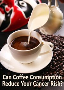 Can Coffee Consumption Reduce Your Cancer Risk? 2
