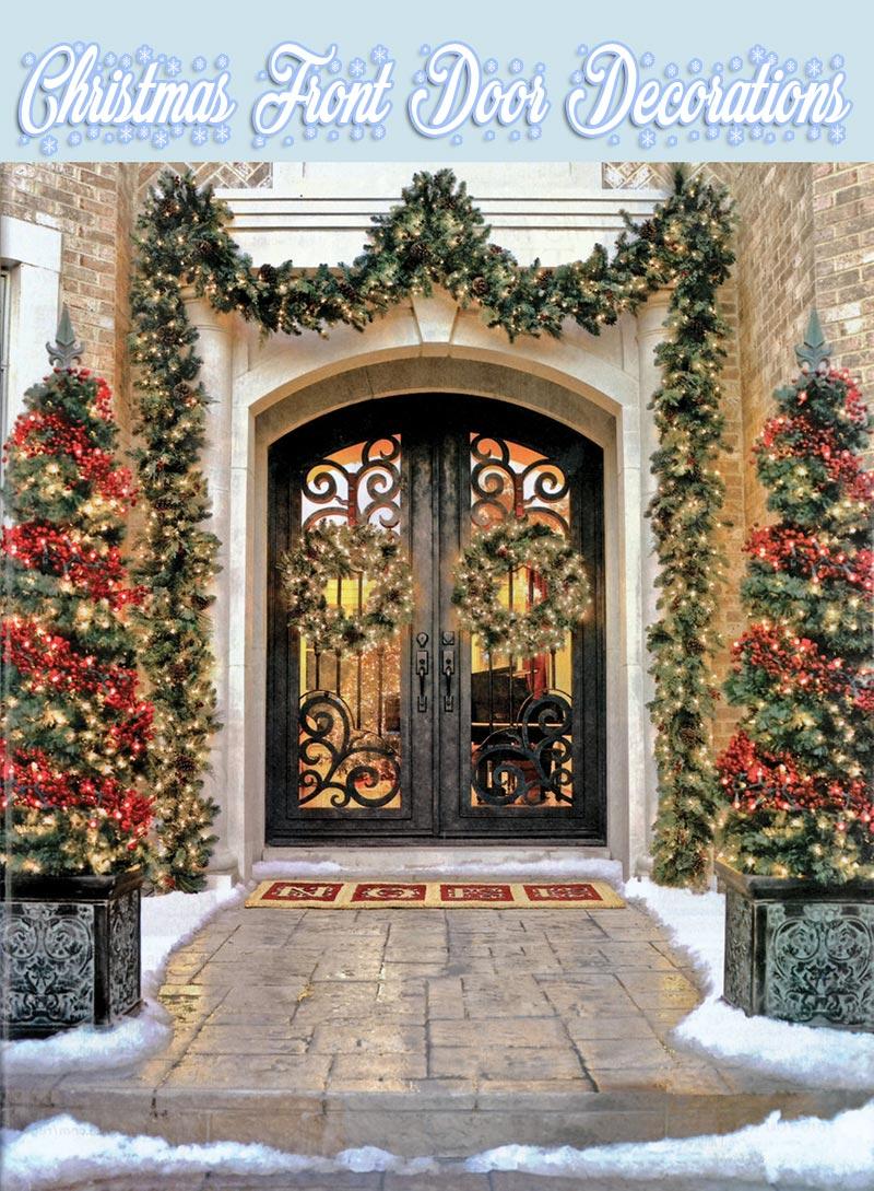 Superior Christmas Front Door Decorations