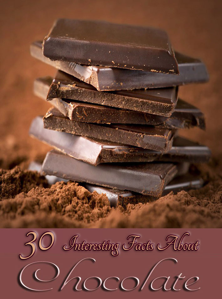 30 Interesting Facts About Chocolate