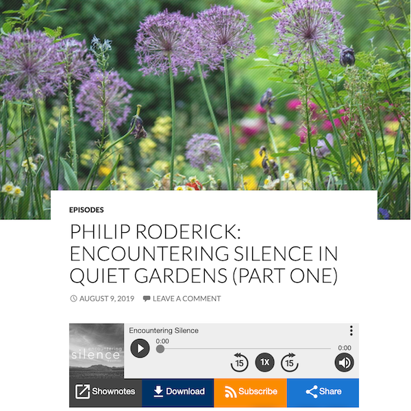 Encountering Silence Podcast With Phillip Roderick