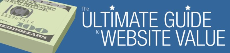 The Ultimate Guide to Website Value