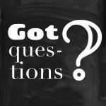 Got questions? Jesus has answers.