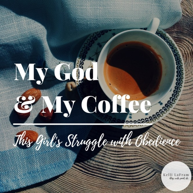 My God & My Coffee