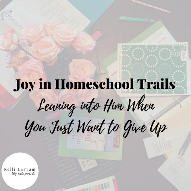 Joy in Home School Trails-2