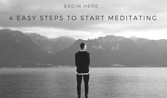 4 Easy Steps To Start Meditating