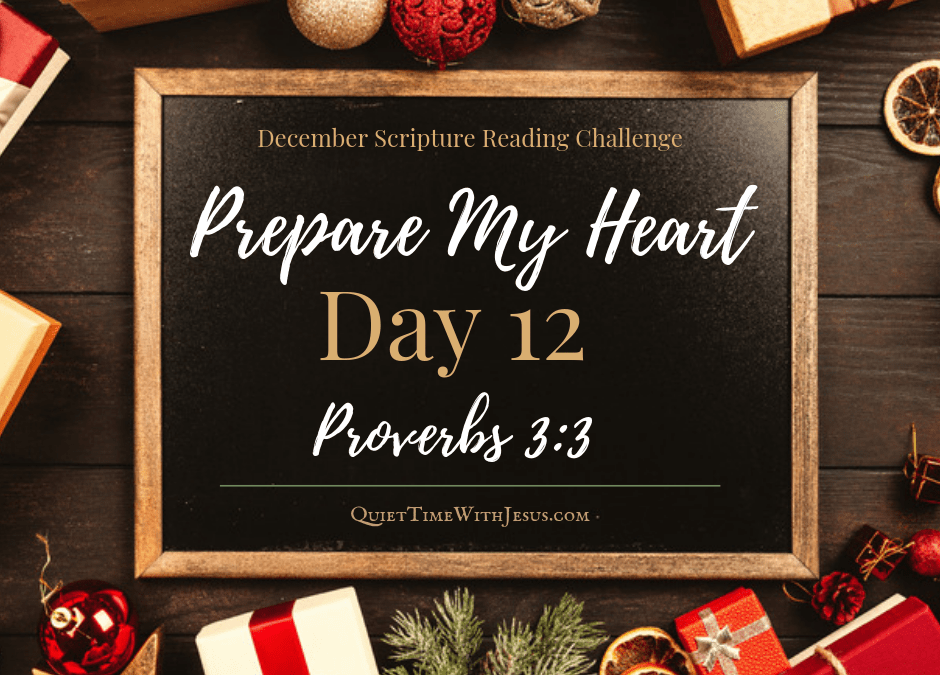 Prepare My Heart – Day 12: Keep Love in Your Heart