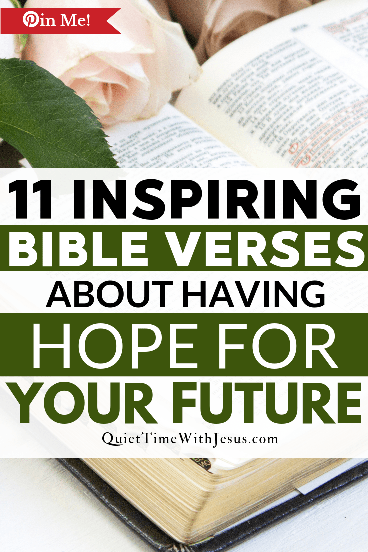 When you start to feel apprehensive about the future, remember what God has said about your future through these bible verses about hope. QuietTimeWithJesus.com @victoriatiffny #christianlifestyle #biblestudy #bibleverses
