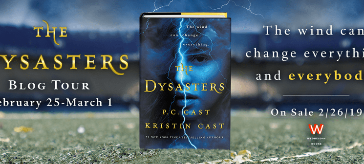 THE DYSASTERS by P.C. and Kristin Cast: Blog Tour & Giveaway!